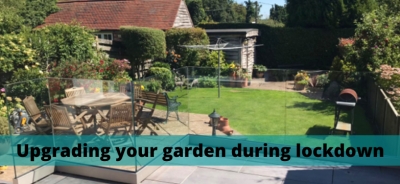 Upgrading your garden during lockdown